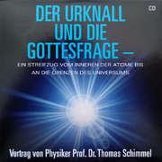 Der Urknall und die Gottesfrage (CD)