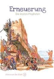 Erneuerung - Die letzten Propheten