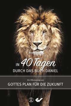 In 40 Tagen durch das Buch Daniel