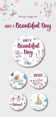 What a Beautiful Day - 5-er-Magnet-Set