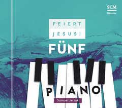 CD: Feiert Jesus! 5 - Piano