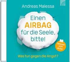 MP3-CD: Einen Airbag für die Seele, bitte! - Hörbuch
