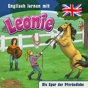 CD: Englisch lernen mit Leonie - Die Spur der Pferdediebe