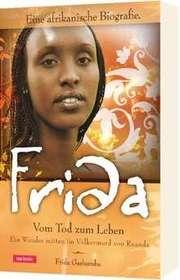 Frida - Vom Tod zum Leben