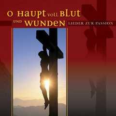 CD: O Haupt voll Blut und Wunden
