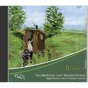 Rosalie - Das Mädchen vom Wandertheater