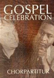 Gospel Celebration - Chorpartitur