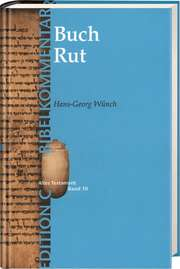 Das Buch Rut (Edition C/AT/Bd.10)