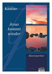Klavierpartitur: Jesus kommt wieder