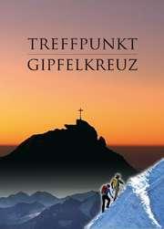 DVD: Treffpunkt Gipfelkreuz
