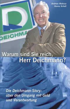 Warum sind Sie reich, Herr Deichmann?