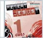 CD: Feiert Jesus! 1