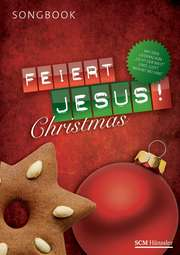 Feiert Jesus! Christmas - Liederheft
