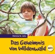 CD: Das Geheimnis von Wildenwald - Hörbuch MP3