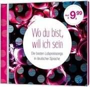 CD: Wo du bist, will ich sein - Lobpreissongs