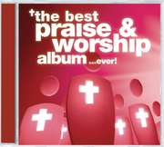 3CD: The Best Praise & Worship Album ... Ever!