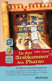 Der Schrei aus der Zisterne / In der Grabkammer des Pharao