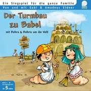 Der Turmbau zu Babel- Liederheft