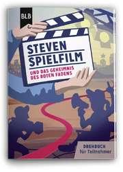 Steven Spielfilm und das Geheimnis des roten Fadens - Teilnehmerheft