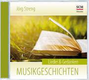 Musikgeschichten - Lieder & Gedanken