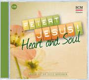 2CD: Feiert Jesus! Heart & Soul