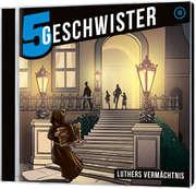 CD: Luthers Vermächtnis - 5 Geschwister (18)