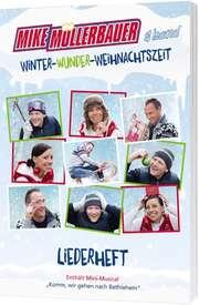 Winter-Wunder-Weihnachtszeit (Liederheft)