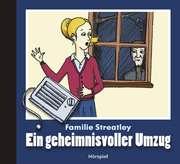 Familie Streatley - Ein geheimnisvoller Umzug